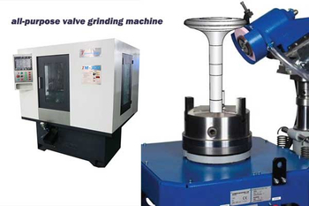 All-purpose Grinding Machine Saves Engine Valve Manufacturing Cost